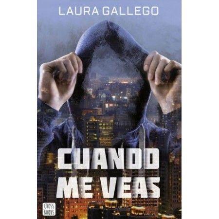 CUANDO ME VEAS (Laura Gallego)