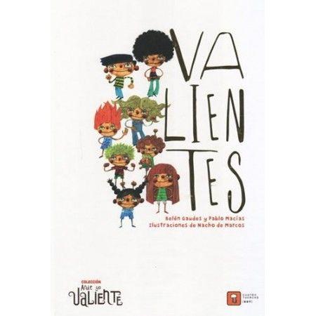 VALIENTES (Cuatro Tuercas)
