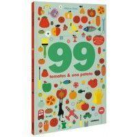 99 TOMATES Y UNA PATATA
