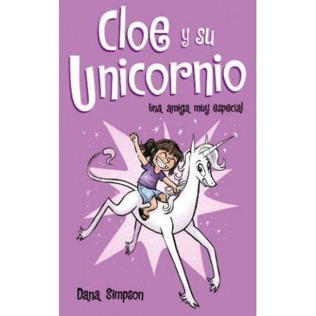 CLOE Y SU UNICORNIO 1. Una amiga muy especial