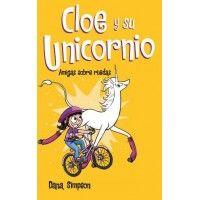 CLOE Y SU UNICORNIO 2. Amigas sobre ruedas