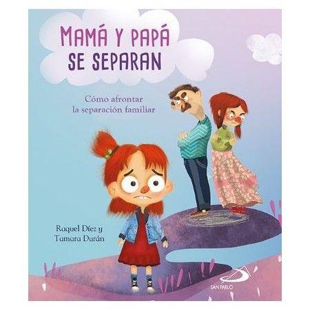 MAMÁ Y PAPÁ SE SEPARAN