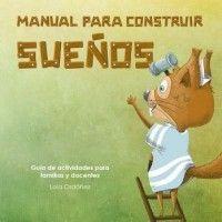 MANUAL PARA CONSTRUIR SUEÑOS