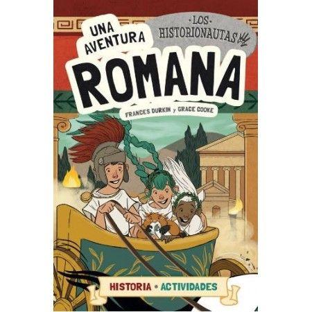 HISTORIONAUTAS 2 UNA AVENTURA ROMANA