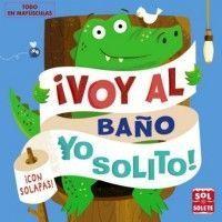 VOY AL BAÑO YO SOLITO