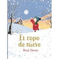 EL COPO DE NIEVE (Benji Davies)